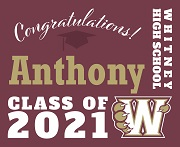 Maroon Grad Yard Sign Whitney High School